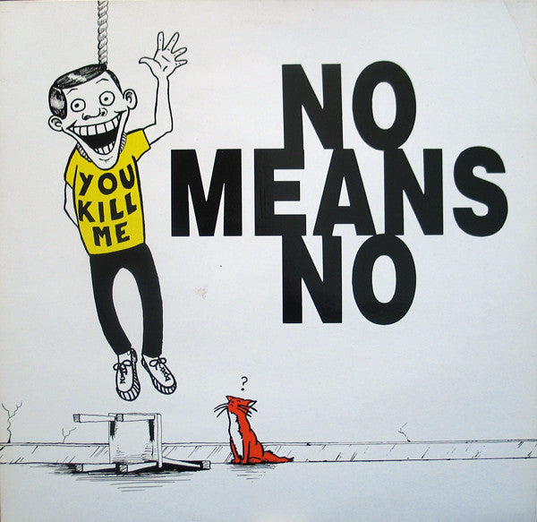 "Nomeansno - You Kill Me (12"", EP, RE) - USED"