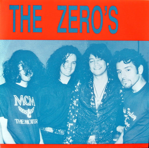 "The Zero's* - I Don't Wanna (7"", Single, Blu) - USED"