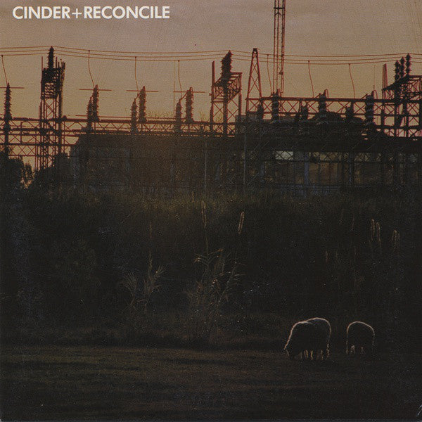 "Cinder (2) / Reconcile (2) - Cinder / Reconcile (7"", EP) - USED"