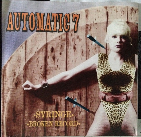 "Automatic 7 - Syringe b/w Broken Record (7"", Single) - USED"