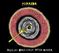 Miranda  (14) - Asylum: Brain Check After Dinner (CD) - USED