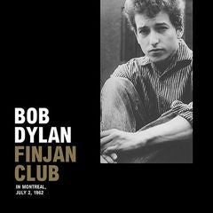 Bob Dylan - Live Finjan Club, Montreal Canada, July 2, 1962 (LP, Unofficial + CD, Album) - NEW