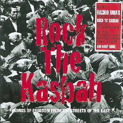 Various - Rock The Kasbah - Songs Of Freedom From The Streets Of The East (CD, Comp) - NEW