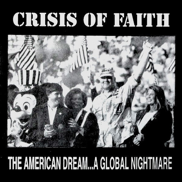 "Crisis Of Faith - The American Dream... A Global Nightmare (7"") - USED"