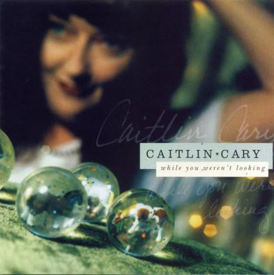 Caitlin Cary - While You Weren't Looking (CD, Album) - USED