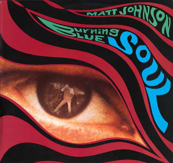 Matt Johnson - Burning Blue Soul (LP, Album) - USED