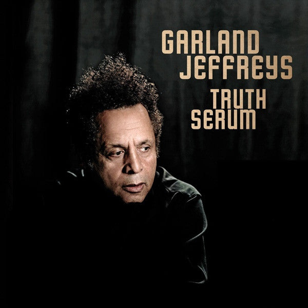 Garland Jeffreys - Truth Serum (LP) - NEW