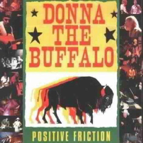 Donna The Buffalo - Positive Friction (CD, Album, Dig) - USED