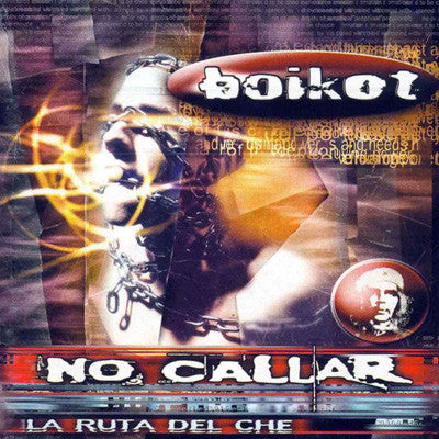 Boikot - La Ruta Del Che (No Callar) (CD, Album) - USED