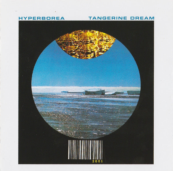 Tangerine Dream - Hyperborea (CD, Album, RE, RM) - NEW