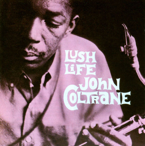 John Coltrane - Lush Life (CD, Album, RE) - NEW