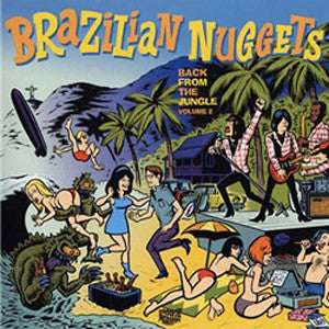 Various - Brazilian Nuggets - Back From The Jungle Volume 2 (CD, Comp) - NEW