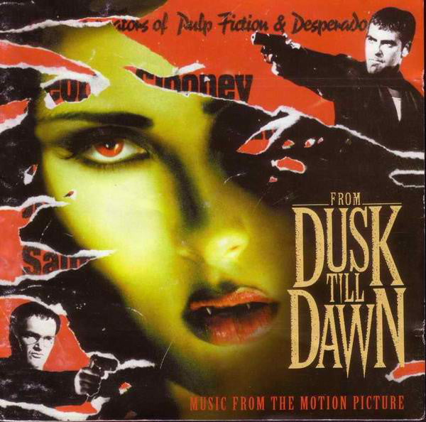 Various - From Dusk Till Dawn: Music From The Motion Picture (CD, Comp) - NEW