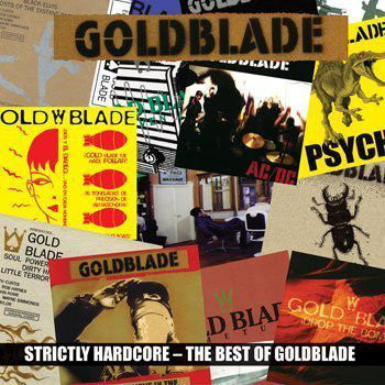 Goldblade* - Strictly Hardcore - The Best Of Goldblade (CD, Comp) - USED