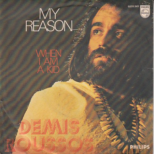 "Demis Roussos - My Reason (7"") - USED"