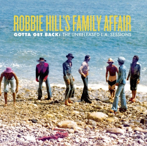 "Robbie Hill's Family Affair - Gotta Get Back : The Unreleased L.A. Sessions (12"", EP, Ltd, Num) - NEW"