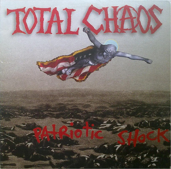 Total Chaos (2) - Patriotic Shock (LP, Album) - NEW