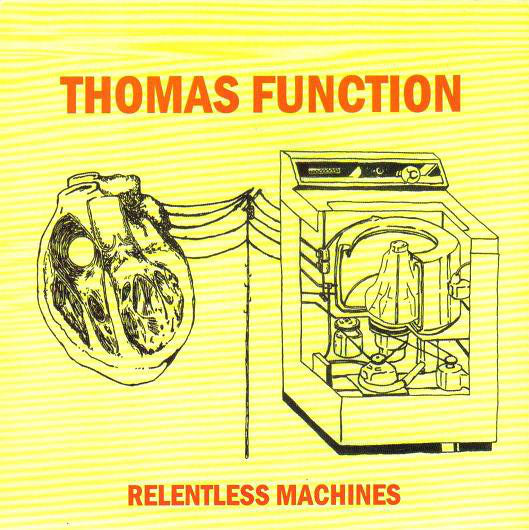"Thomas Function - Relentless Machines (7"", Ltd, Blu) - USED"