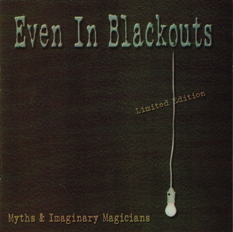 Even In Blackouts - Myths & Imaginary Magicians (CD, Album, Lim) - NEW
