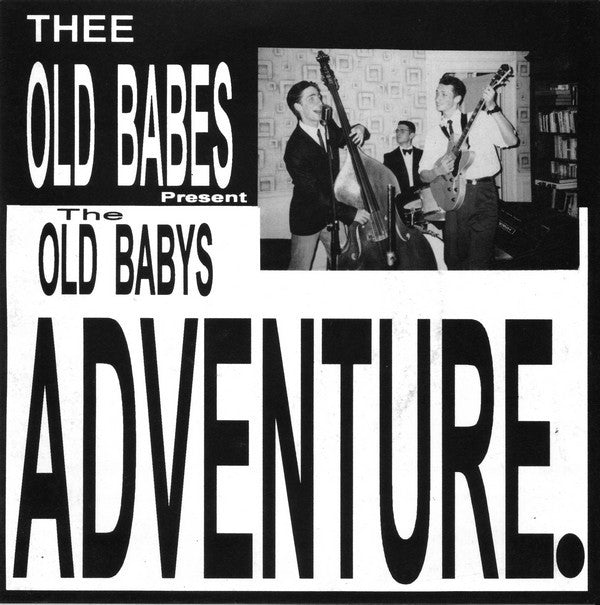 "Thee Old Babes - The Old Babys Adventure (7"", EP, Ltd, Num, EP) - USED"