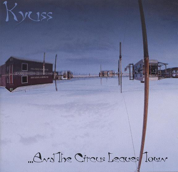 Kyuss - ...And The Circus Leaves Town (CD, Album, WME) - USED
