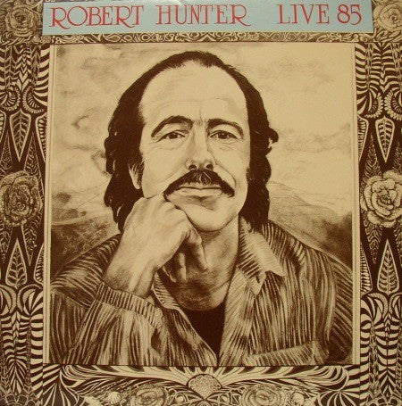 Robert Hunter - Live 85 (LP, Album) - USED