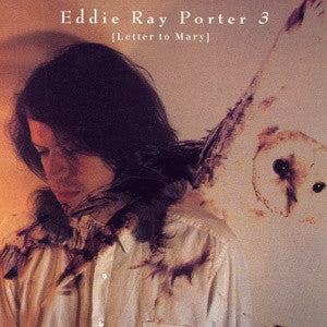Eddie Ray Porter - 3 [Letter To Mary] (CD, Album) - USED