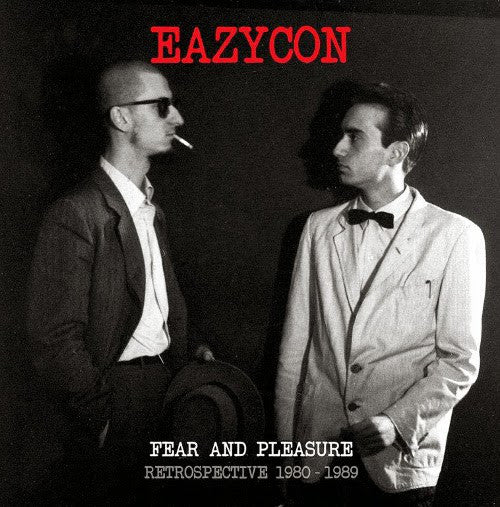 Eazycon - Fear And Pleasure - Retrospective 1980-1989 (LP + CD) - NEW