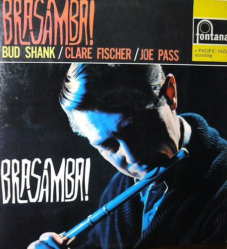 Bud Shank / Clare Fischer / Joe Pass - Brasamba! (LP, Album) - USED