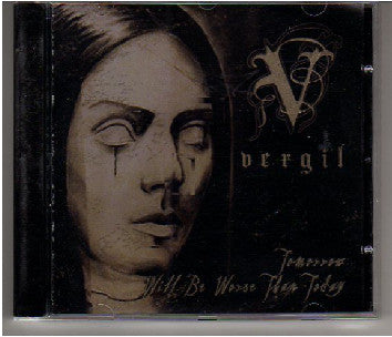 Vergil - Tomorrow Will Be Worse Than Today (CD, EP) - USED