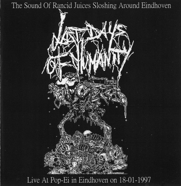 Last Days Of Humanity / Necrocannibalistic Vomitorium - The Sound Of Rancid Juices Sloshing Around Eindhoven / Moral Damage (CD) - USED