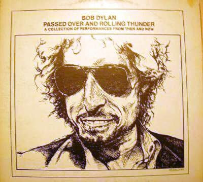 Bob Dylan - Passed Over And Rolling Thunder (2xLP, Unofficial) - USED