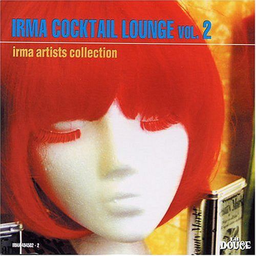 Various - Irma Cocktail Lounge Vol. 2 (CD, Album, Comp) - USED