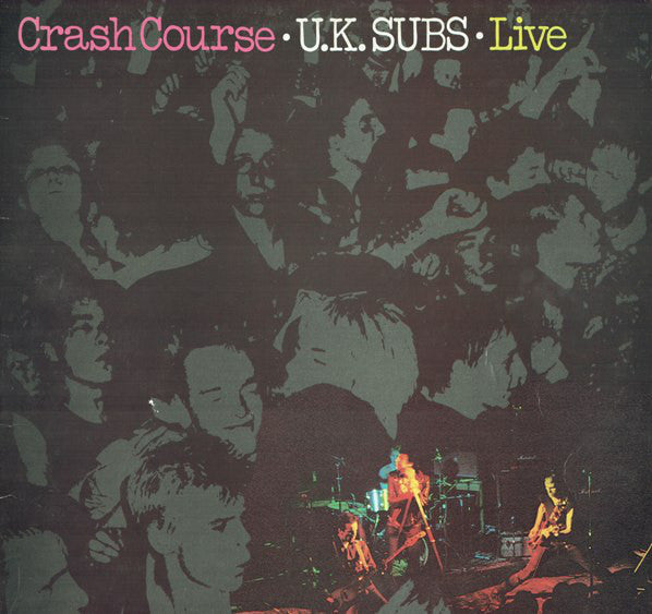 U.K. Subs* - Crash Course - Live (LP, Album) - USED