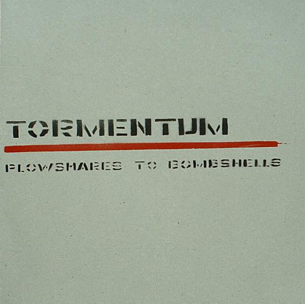 Tormentum - Plowshares To Bombshells (LP, Ltd, Num) - USED