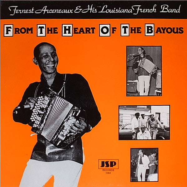 Fernest Arceneaux & His Louisiana French Band - From The Heart Of The Bayous (LP, Album) - USED