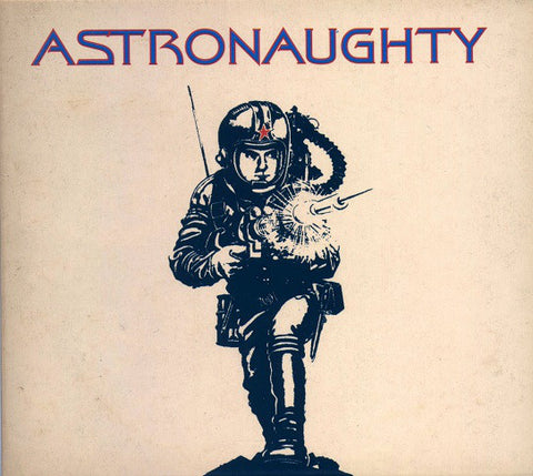 Astronaughty - Astronaughty (CD) - USED
