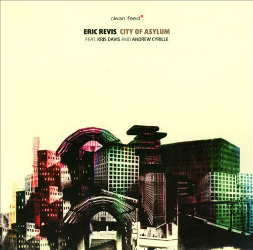 Eric Revis Feat. Kris Davis And Andrew Cyrille - City Of Asylum (CD, Album) - NEW
