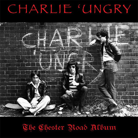 Charlie 'Ungry - The Chester Road Album (LP, Ltd) - USED