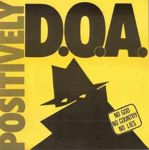 "D.O.A. (2) - Positively D.O.A. (7"", EP, Comp, RE) - USED"