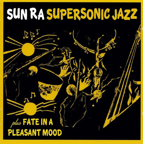 Sun Ra* - Super-Sonic Jazz / Fate In A Pleasant Mood (CD, Comp) - USED
