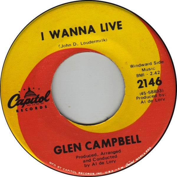 "Glen Campbell - I Wanna Live / That's All That Matters (7"") - USED"