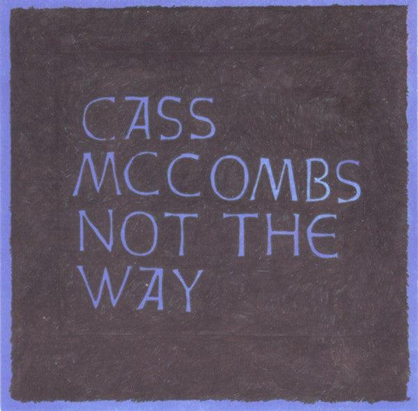 Cass McCombs - Not The Way (CD) - USED