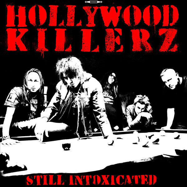 Hollywood Killerz - Still Intoxicated (LP, Album, Ltd) - NEW