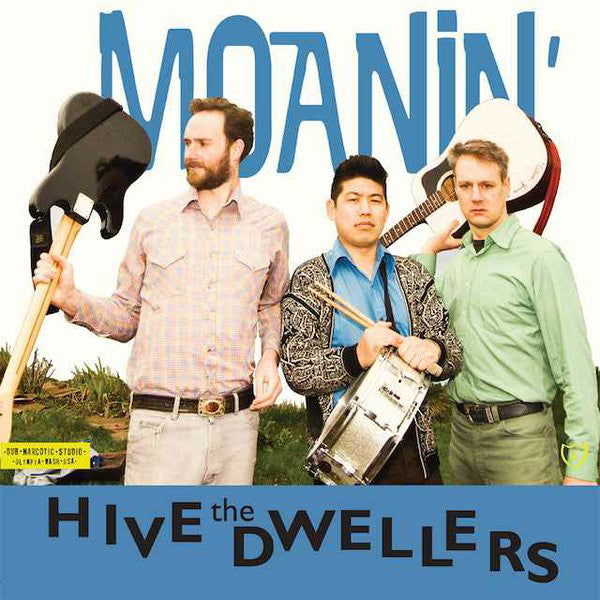 The Hive Dwellers - Moanin' (LP) - NEW