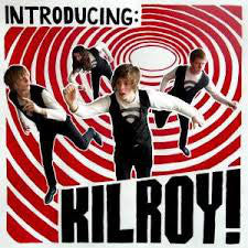 Kilroy! - Introducing: Kilroy! (CD) - NEW