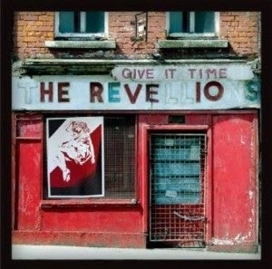 The Revellions - Give It Time (LP, Album) - NEW