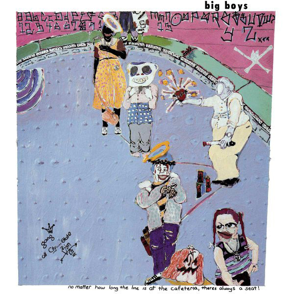 Big Boys (2) - No Matter How Long The Line Is At The Cafeteria, Theres Always A Seat! (LP, Album, RE) - NEW