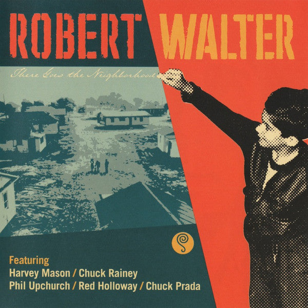 Robert Walter - There Goes The Neighborhood (CD) - USED