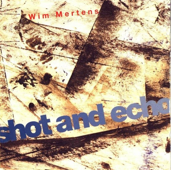 Wim Mertens - Shot And Echo (CD, Album) - USED
